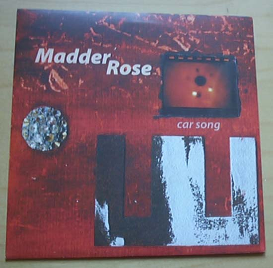 MADDER ROSE - CAR SONG