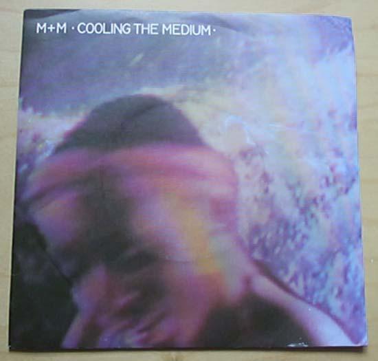 M+M - COOLING THE MEDIUM