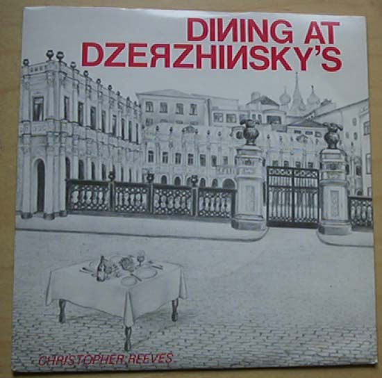 CHRISTOPHER REEVES - DINING AT DZERZHINSKY'S