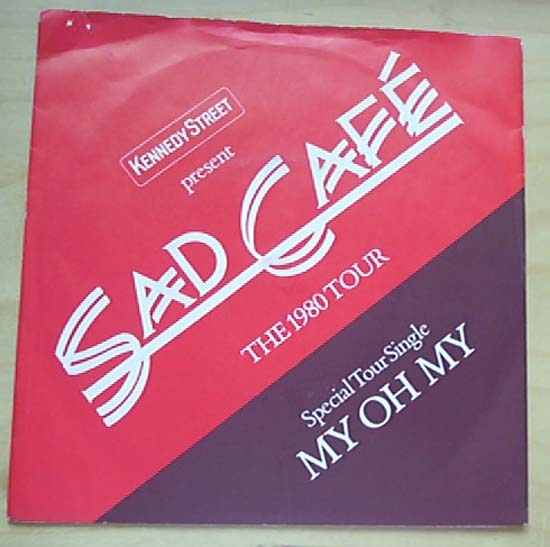 SAD CAFE - MY OH MY