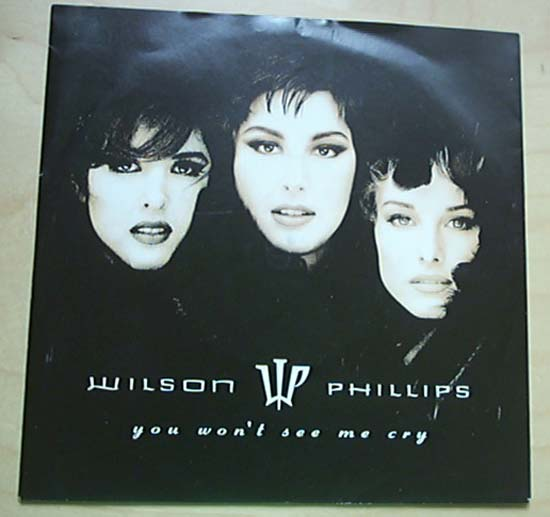 WILSON PHILLIPS - You Won't See Me Cry EP