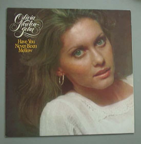 OLIVIA NEWTON-JOHN - Have You Never Been Mellow Vinyl