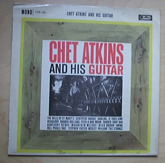 CHET ATKINS - CHET ATKINS AND HIS GUITAR - LP