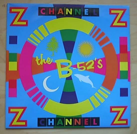 B-52'S - CHANNEL Z