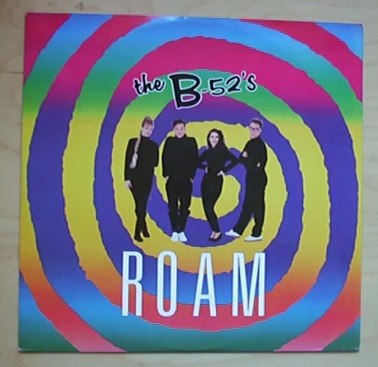 B-52'S - ROAM