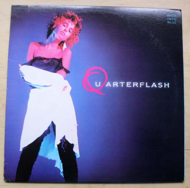 QUARTERFLASH - BACK INTO BLUE