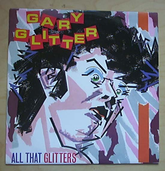 GARY GLITTER - ALL THAT GLITTERS