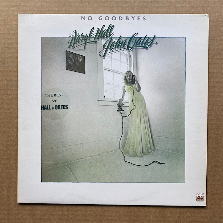 HALL + OATES - NO GOODBYES - THE BEST OF