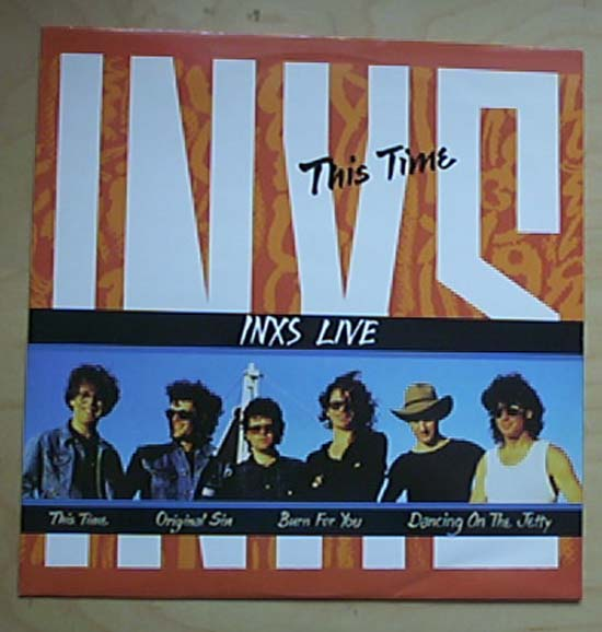 This Time 3:06/same - INXS