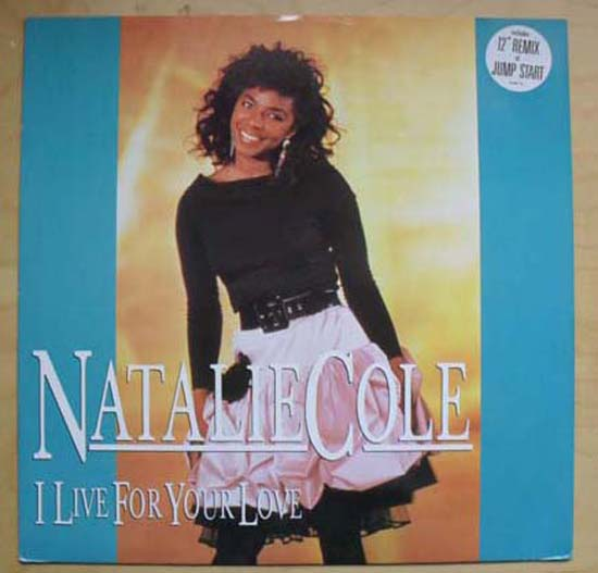 NATALIE COLE - I LIVE FOR YOUR LOVE(1ST ISSUE)