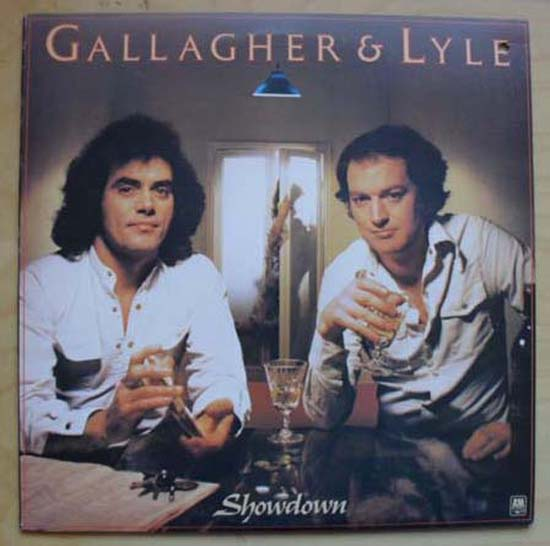 GALLAGHER & LYLE - SHOWDOWN