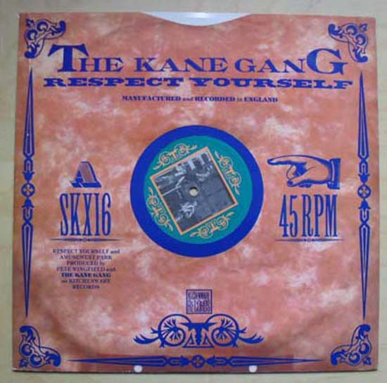 KANE GANG - RESPECT YOURSELF