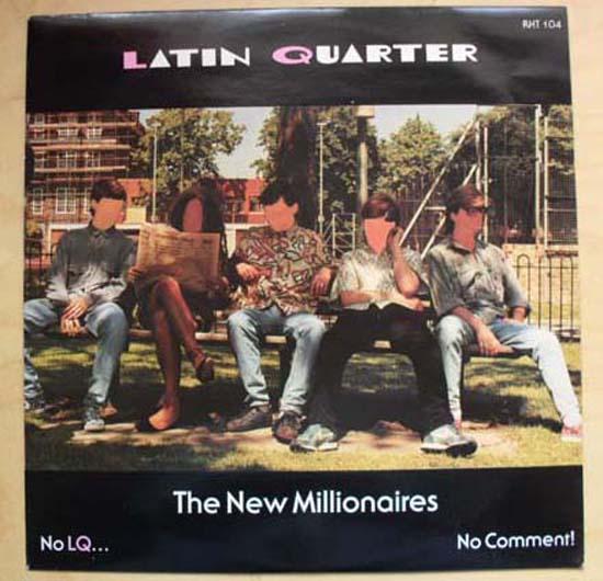 LATIN QUARTER - NEW MILLIONAIRES