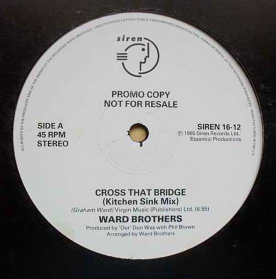 WARD BROTHERS - CROSS THAT BRIDGE