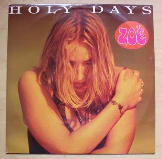 ZOE - HOLY DAYS