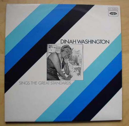 DINAH WASHINGTON - Sings The Great Standards