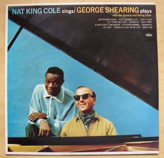 NAT KING COLE - Nat King Cole Sings George Shearing Plays