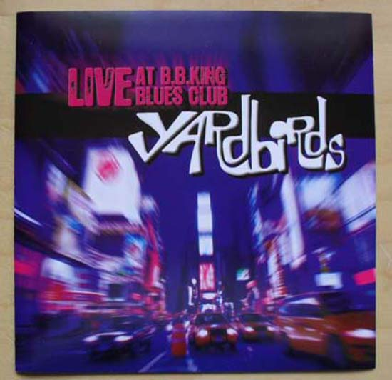 YARDBIRDS - LIVE AT B B KING BLUES CLUB