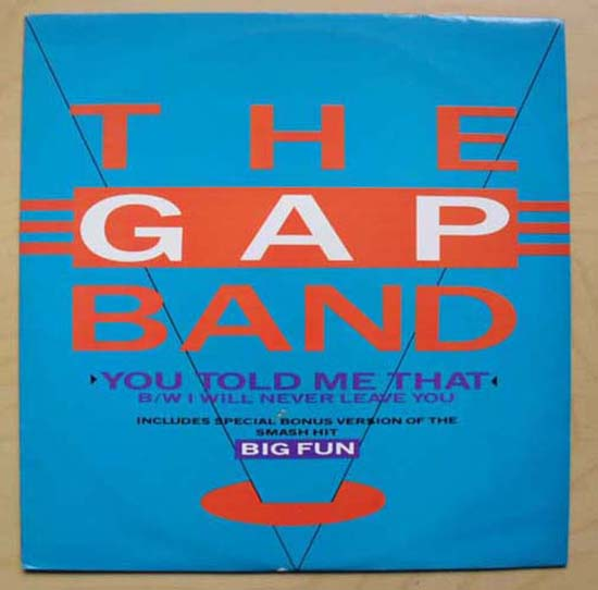 GAP BAND - YOU TOLD ME THAT