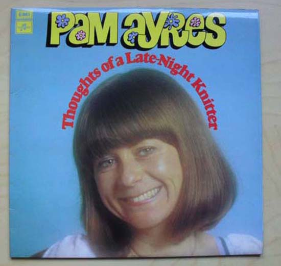 PAM AYRES - THOUGHTS OF A LATE NIGHT KNITTER