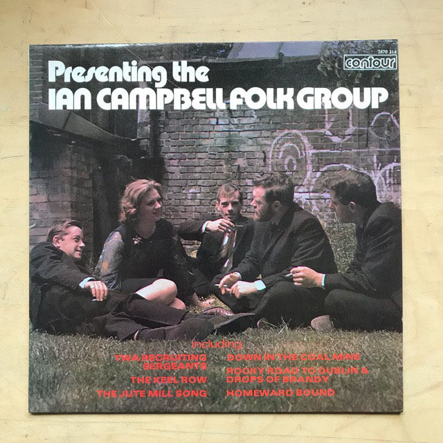 IAN CAMPBELL FOLK GROUP - PRESENTING..