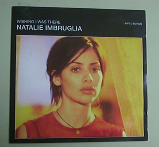 NATALIE IMBRUGLIA - WISHING I WAS THERE (CD 2)