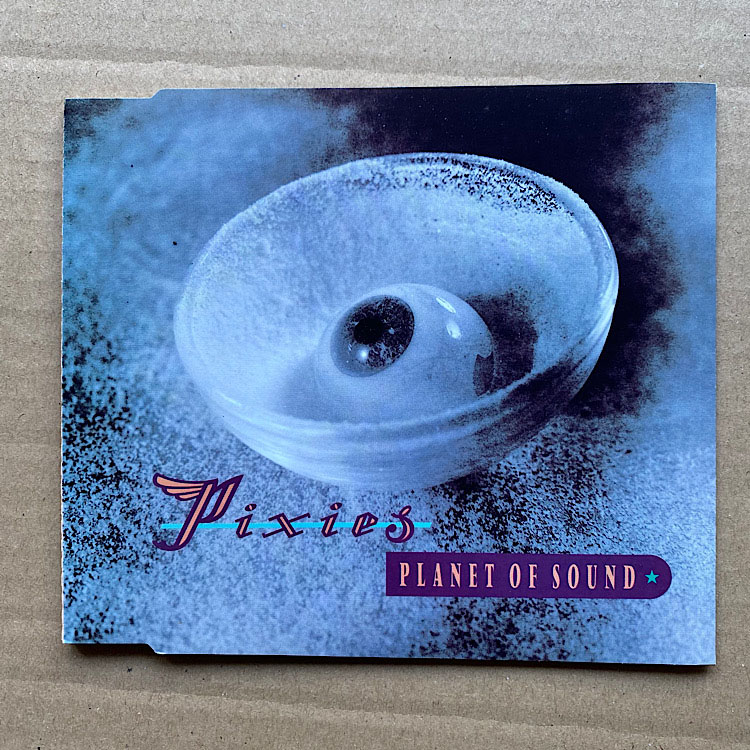 PIXIES - PLANET OF SOUND - CD single