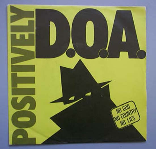 D.O.A. - POSIVITELY EP