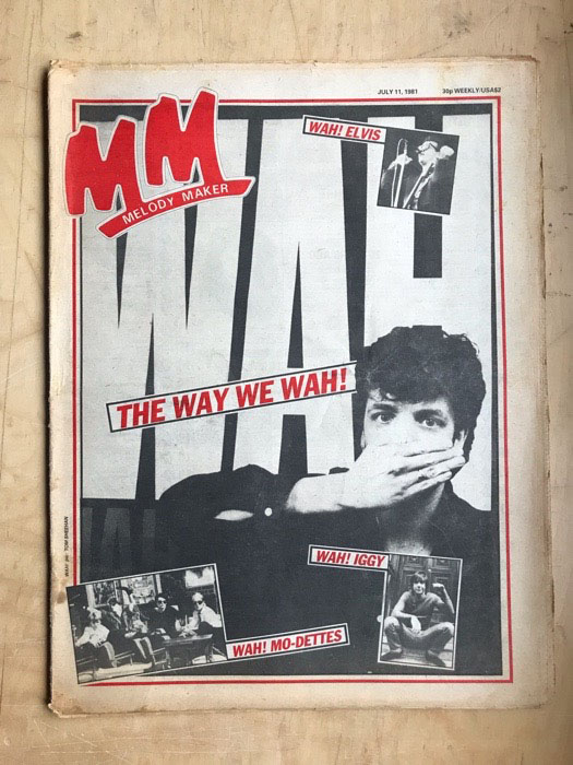 WAH! - MELODY MAKER