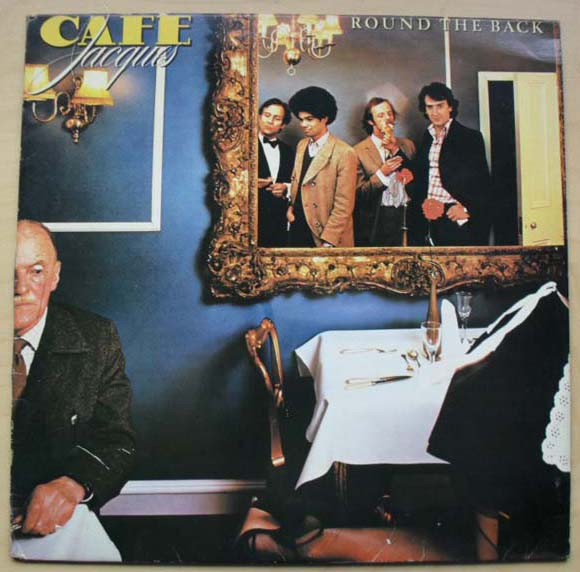 CAFE JACQUES - ROUND THE BACK