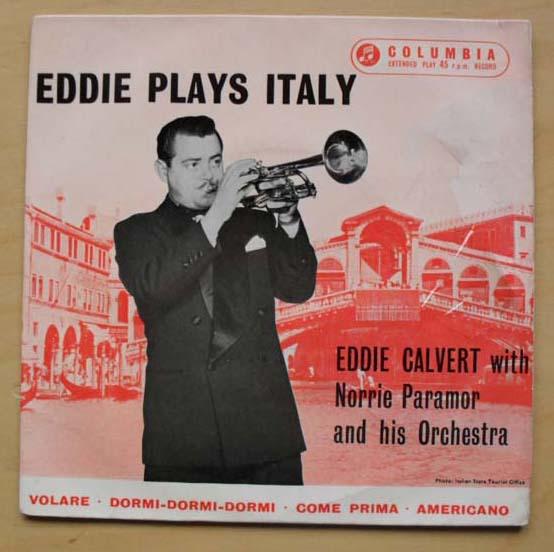 EDDIE CALVERT - EDDIE PLAYS ITALY