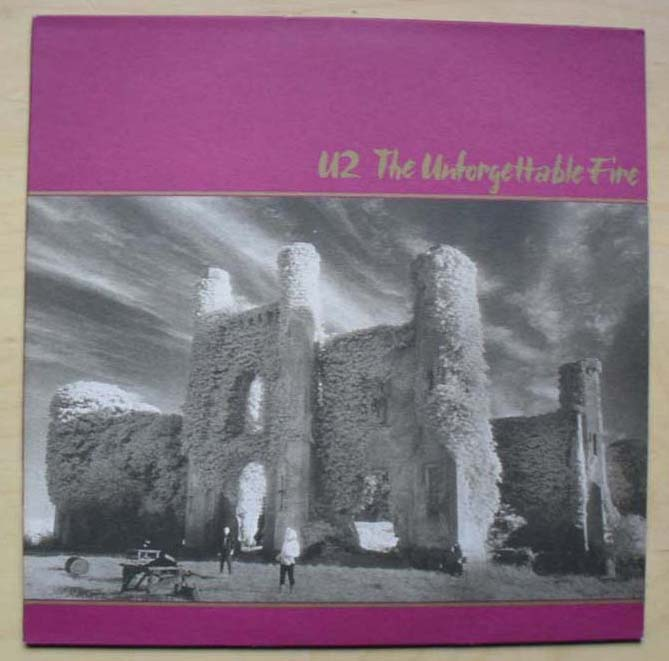 U2 - UNFORGETTABLE FIRE