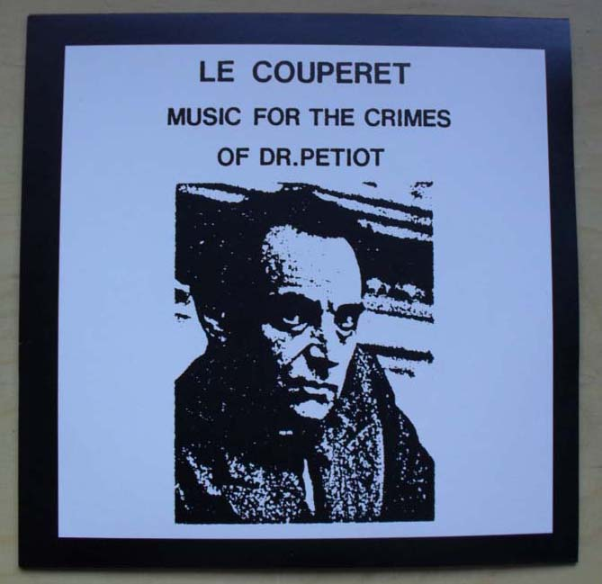 LE COUPERET - MUSIC FOR THE CRIMES OF DR PETIOT