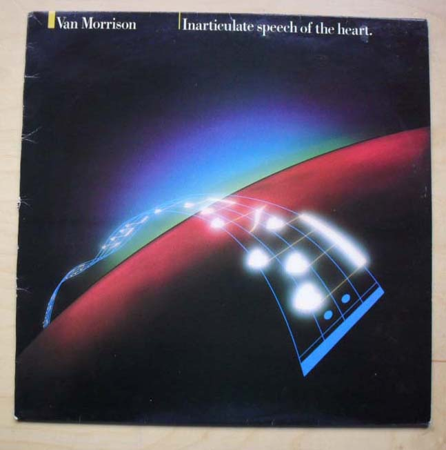 VAN MORRISON - INARTICULATE SPEACH OF THE HEART