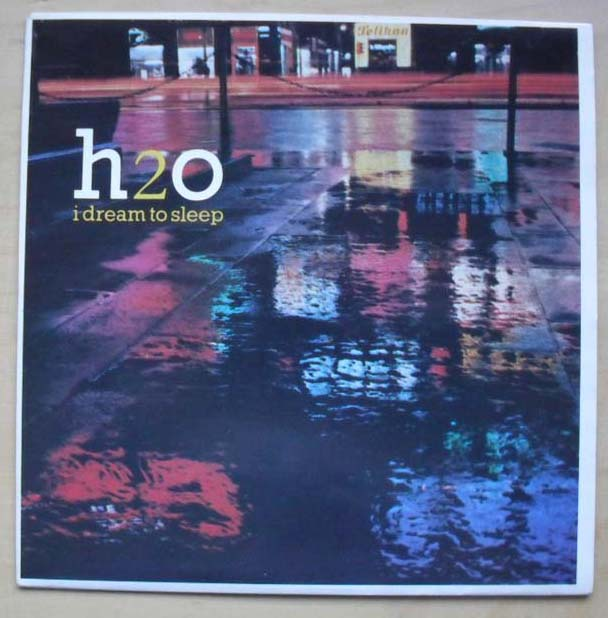 H2O - I DREAM TO SLEEP