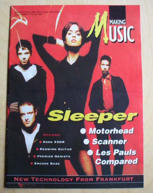 SLEEPER - MAKING MUSIC - Magazine