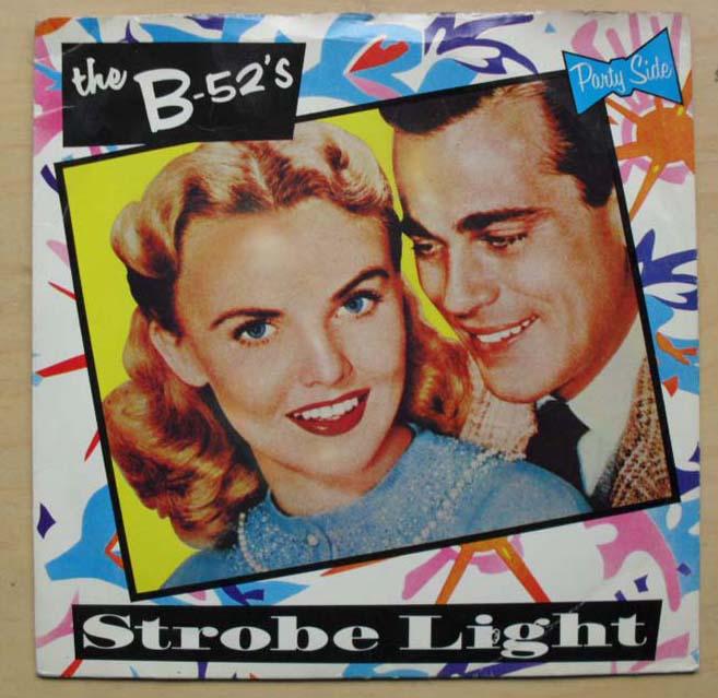 B-52'S - STROBE LIGHT
