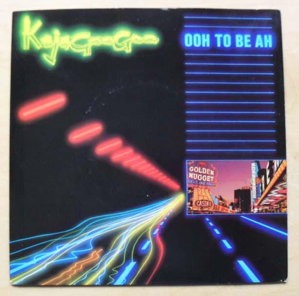 KAJAGOOGOO - OOH TO BE AH