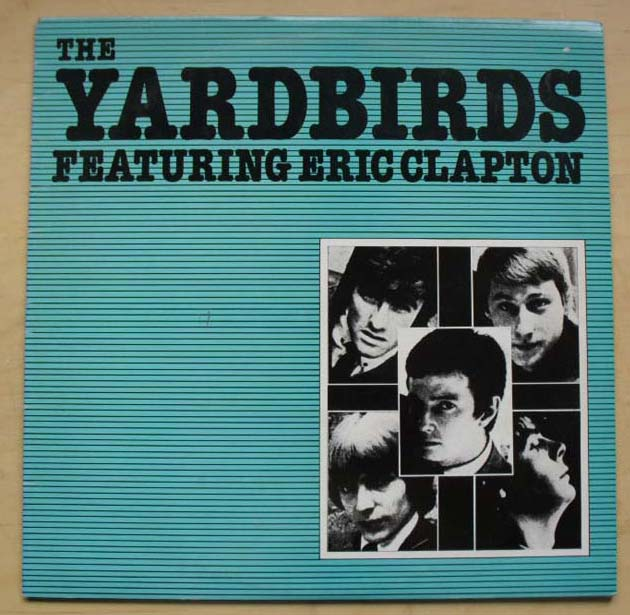 YARDBIRDS - FEATURING ERIC CLAPTON