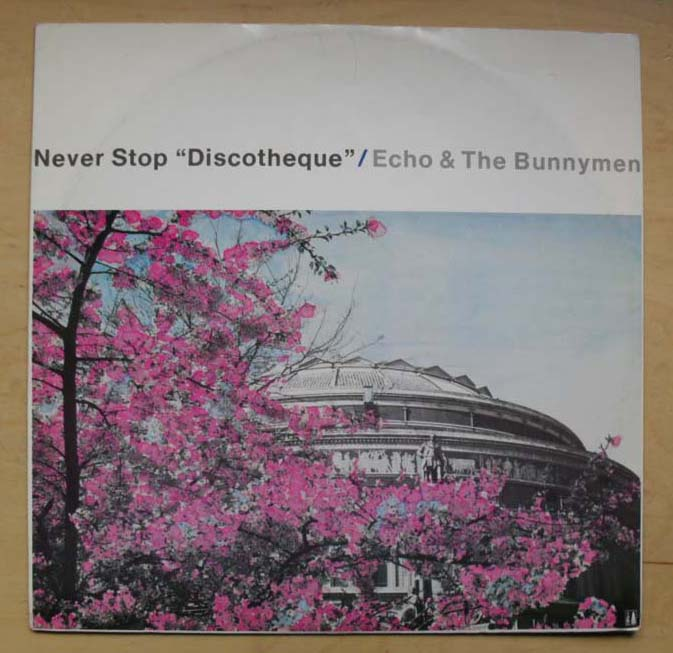ECHO & THE BUNNYMEN - NEVER STOP