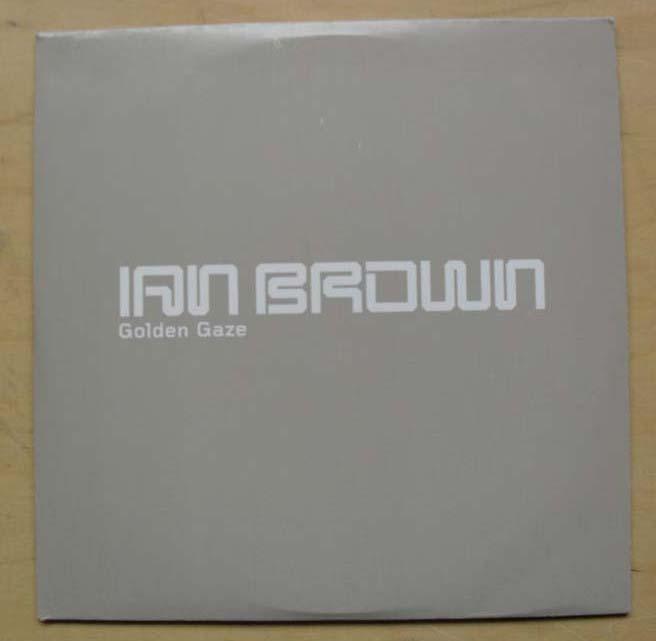 IAN BROWN - GOLDEN GRAZE