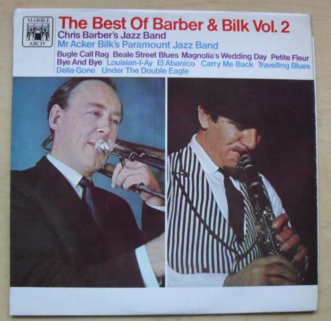 CHRIS BARBER AND ACKER BILK - BEST OF BARBER AND BILK VOL. 2 - 33T