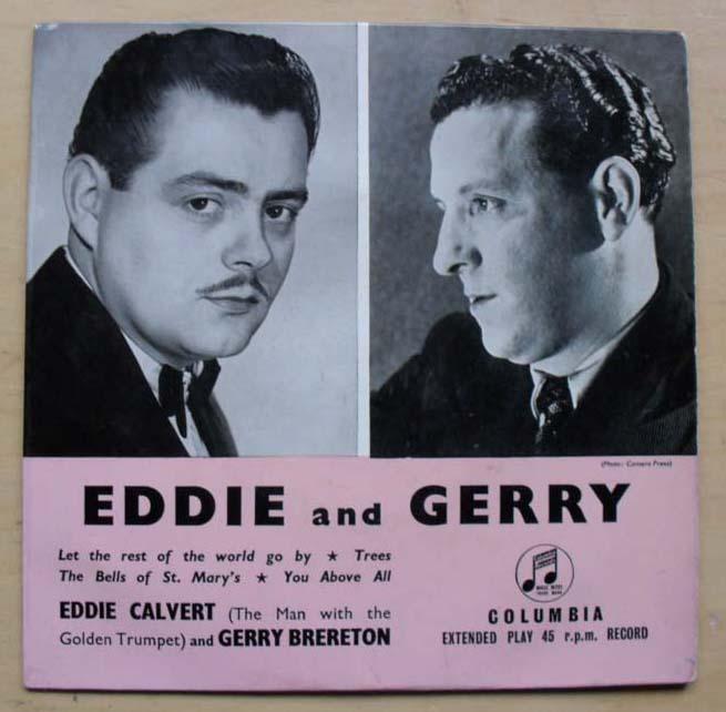 EDDIE CALVERT/GERRY BRERETON - EDDIE AND GERRY