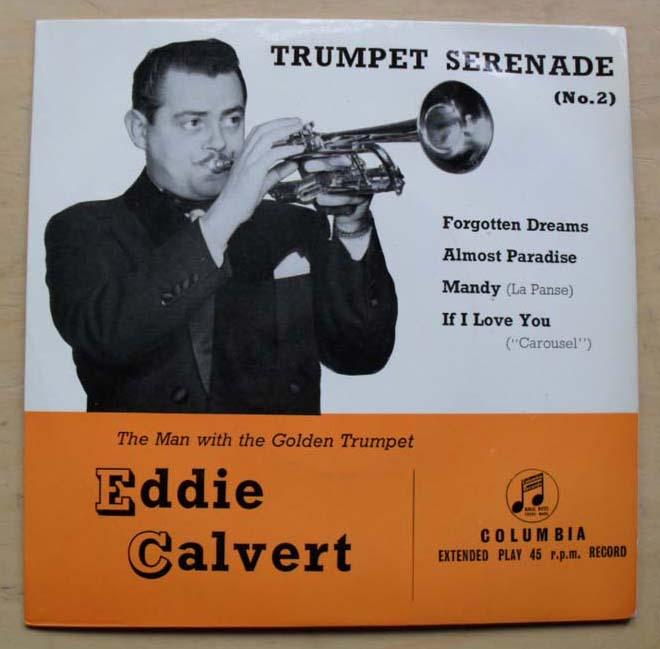 EDDIE CALVERT - TRUMPET SERENADE NO. 2