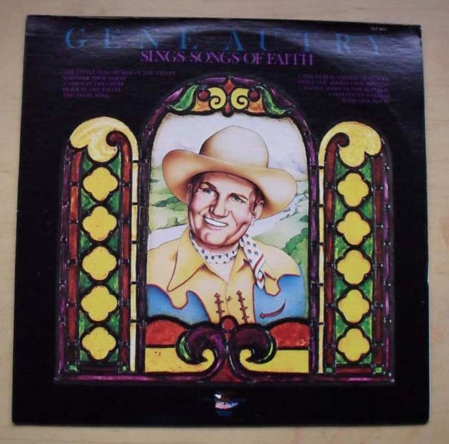 Sings Songs Of Faith - GENE AUTRY