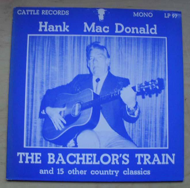 HANK MACDONALD - THE BACHELOR'S TRAIN