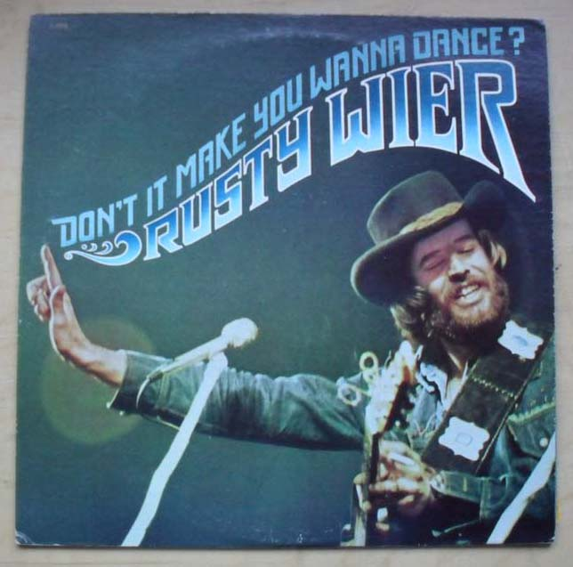 Rusty Wier Don T It Make You Wanna Dance Records Lps