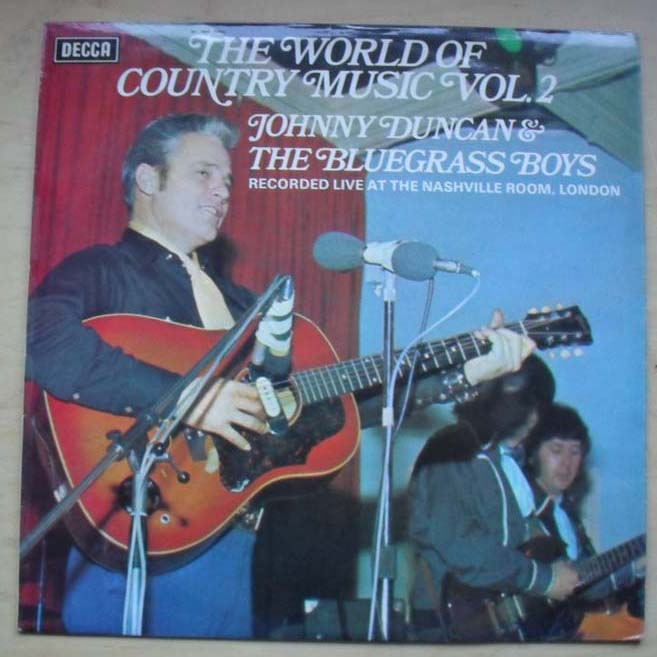 JOHNNY DUNCAN & HIS BLUE GRASS BOYS - WORLD OF COUNTRY MUSIC VOL. 2 - LP