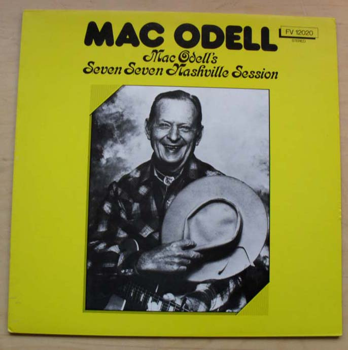 MAC ODELL - SEVEN SEVEN NASHVILLE SESSION