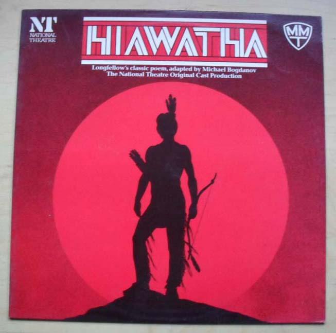 NATIONAL THEATRE CAST - HIAWATHA